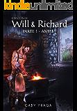 Antes (Contos de Will e Richard Livro 1)