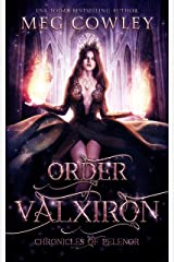 Order of Valxiron (Chronicles of Pelenor: Rise of Saradon Book 3) Kindle Edition