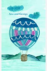 Ana & George Kindle Edition