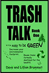 Trash Talk - Book One: It's Easy To Be Green Kindle Edition