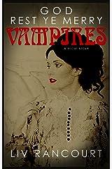 God Rest Ye Merry Vampires Kindle Edition