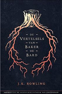 De Vertelsels Van Baker Bard Uit Schoolbibliotheek Zweinstein