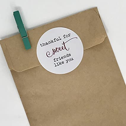 Thankful For Sweet Friends Like You Stickers Homemade Packaging Labels Gift Tag