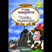Los tres mosqueteros y El conde de Montecristo