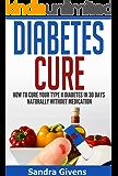 Diabetes Cure: 30 Day Plan to Reverse Diabetes Naturally (Diabetes Reversal, Diabetes Cooking, Diabetes Cure, Diabetes Books Alternative Medicine, Natural Cures, lower blood sugar)
