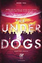 Debut Collective Anthologies (The Underdogs Book 2) Kindle Edition