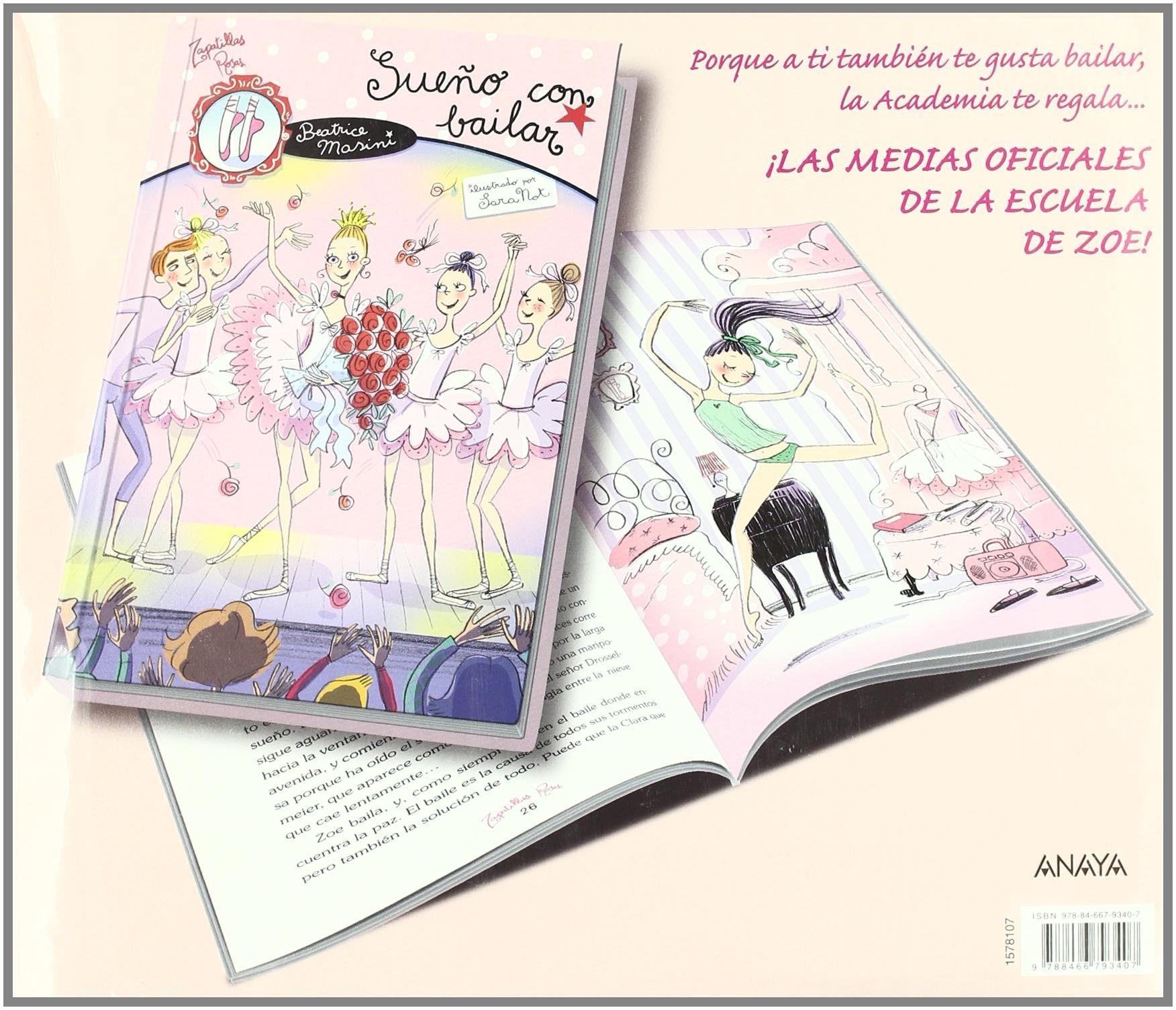 Amazon.com: Sueño con bailar / I Dream of Dancing (Zapatillas rosas / Pink Slippers) (Spanish Edition) (9788466793407): Beatrice Masini, Sara Not, ...