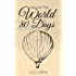 Around the World in 80 Days (Illustrated)