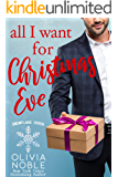 All I Want for Christmas Eve (Snowflake Creek Book 2)