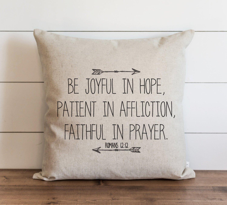 CAROLJU Be Joyful 18 x 18 inch Pillow Cover Everyday Romans Faith Throw Pillow Gift Accent Pillow