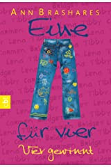 Eine für vier - Vier gewinnt (EINE FÜR VIER (The Sisterhood of the Traveling Pants) 4) (German Edition) Kindle Edition