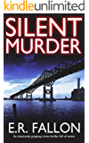 SILENT MURDER an absolutely gripping crime thriller full of twists
