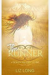 The Runner: A Donovan Circus Short (The Donovan Circus) Kindle Edition