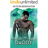 Double Crossing Daddy (A DILF For Father's Day Book 8)
