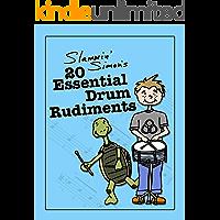 Slammin' Simon's 20 Essential Drum Rudiments (English Edition)