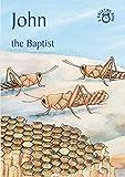 John: The Baptist (Bible Time)