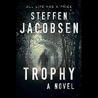 Trophy: A Novel