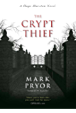 The Crypt Thief: A Hugo Marston Novel (A Hugo Marston Novel Series Book 2)