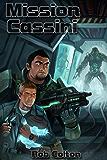 Mission Cassini (Conspirations Galactiques t. 2)