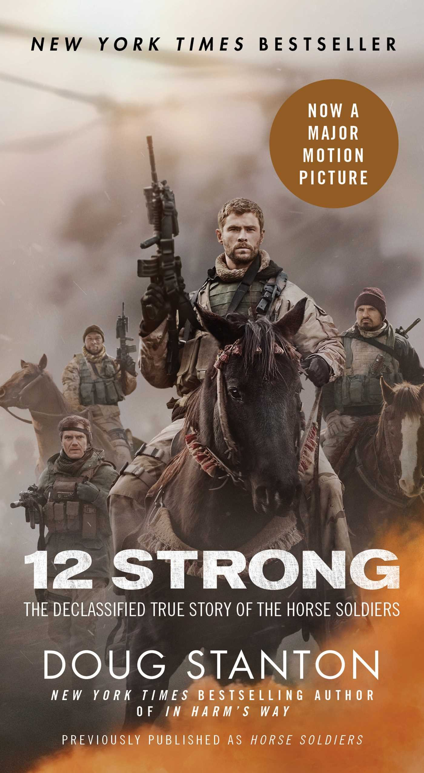 Download 12 Strong: The Declassified True Story of the Horse Soldiers pdf