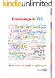 Governança de TIC - Guia Prático de Apoio à Implantação