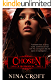 Chosen (Laws of Segregation Book 1)