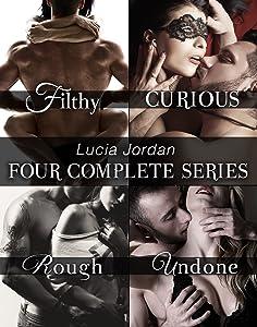 Lucia Jordan's Four Series Collection: Filthy, Curious, Rough, Undone