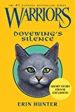 Warriors: Dovewing's Silence (Warriors Novella)