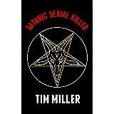 Satanic Serial Killer