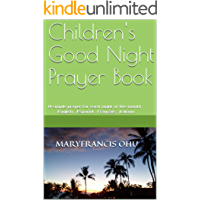 Children's Good Night Prayer Book: A simple prayer for each night of the month English . Español . Français . italiano (Children Book Series t. 2) (French Edition)