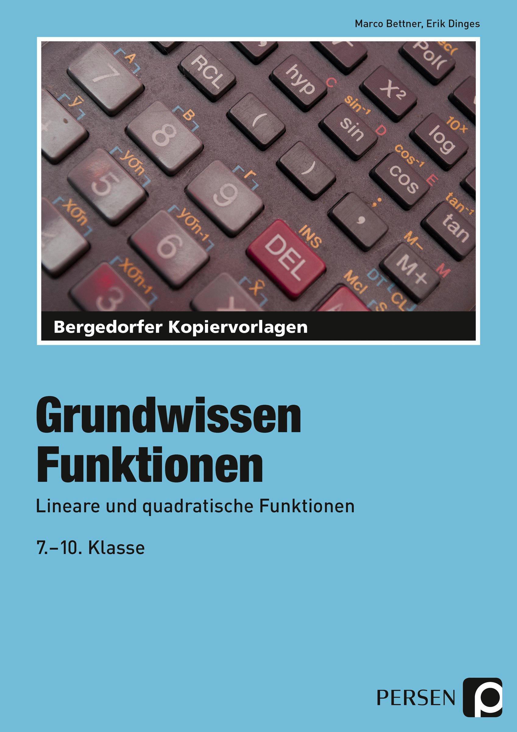 Funktionen: Lineare und quadratische Funktionen 7. bis 10. Klasse ...