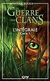 La guerre des clans - Cycle 1, Intégrale