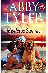 Mistletoe Summer: An Applebottom Small Town Dog Lovers Romance (Applebottom Dog Lovers Book 3) Kindle Edition