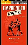Emprender a hostias: Aprender a emprender (La consulta del Doktor Castells nº 2)