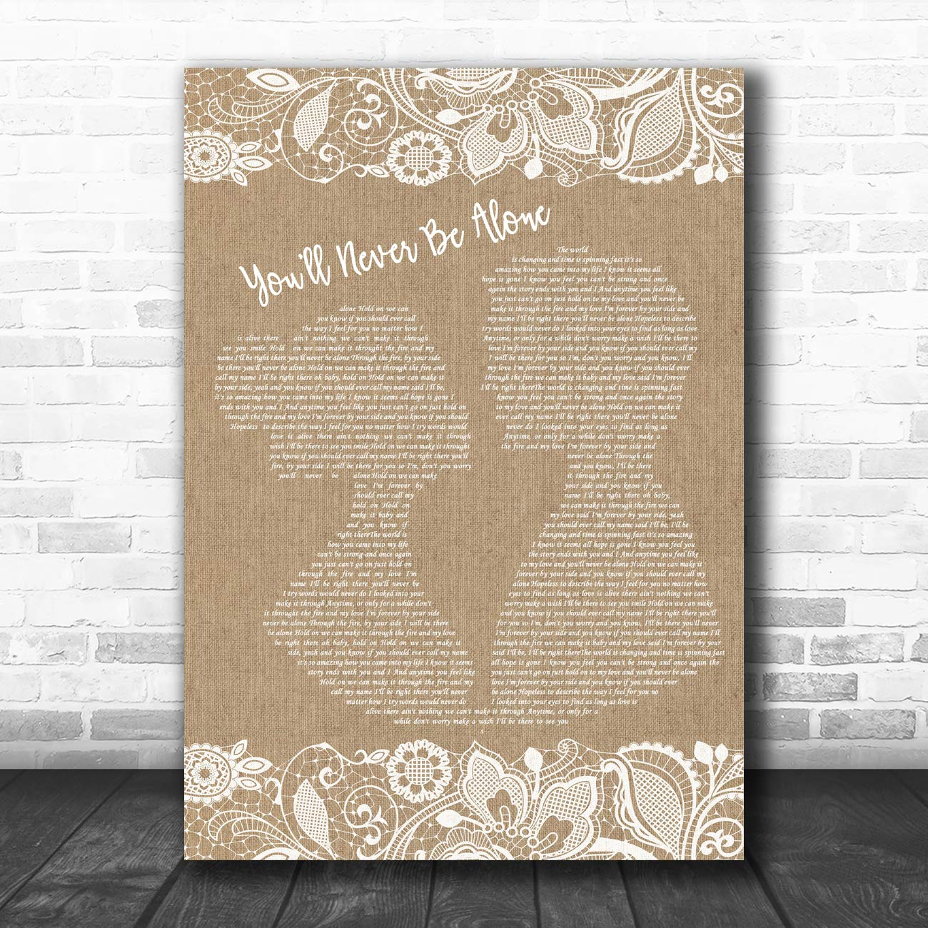 Youll Never Be Alone Burlap /& Lace Song Lyric Art Music Quote Gift Poster Print