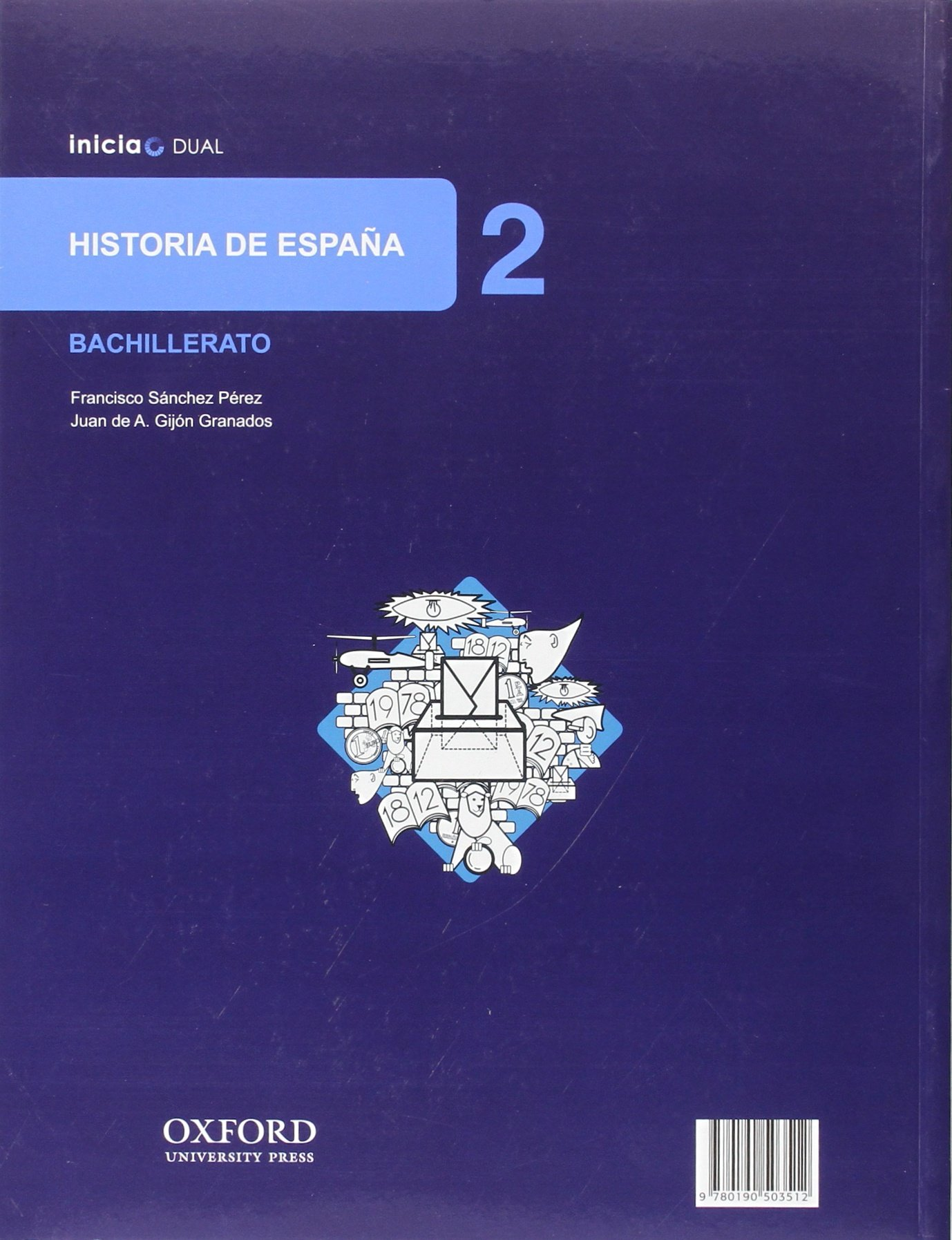 Inicia Dual Historia De España. 2º Bachillerato. Libro Del Alumno ...
