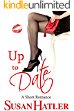 Up to Date (Better Date than Never Series Book 8)