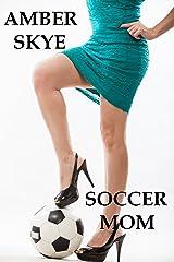 Soccer Mom Kindle Edition