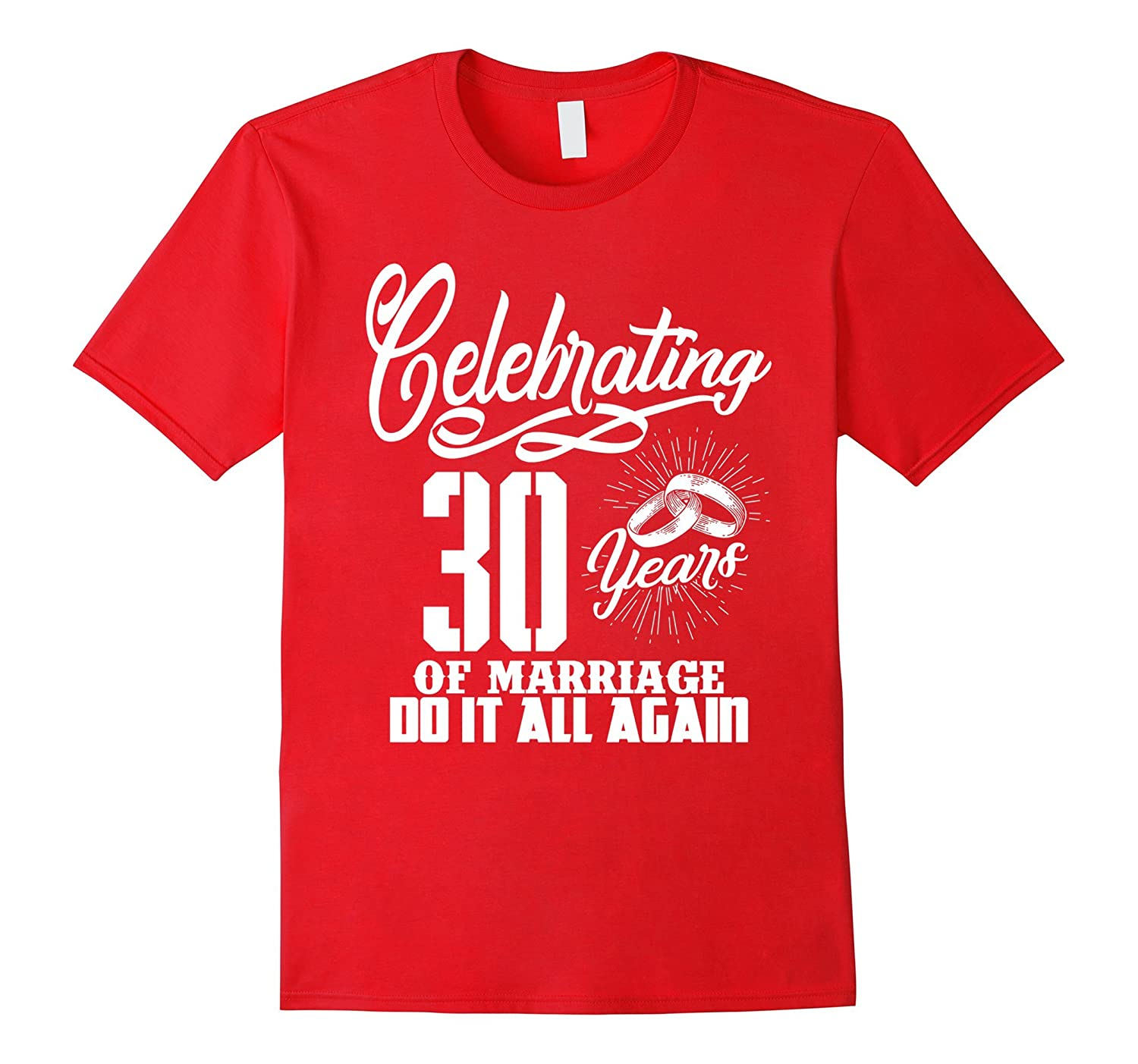 30th Anniversary Gifts For Couple. Wife And Husband Shirts-CL