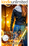 Wickedly They Dream (The Wickedly Series Book 2)