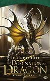 L'Âge du feu , Tome 5: La Domination du dragon