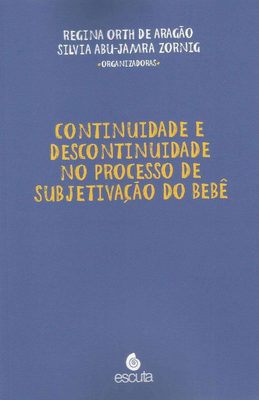 Continuidade e Descontinuidade no Processo de Subjetivação do Bebe PDF ePub fb2 book