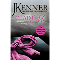 Claim Me: Stark Series Book 2 (Stark Trilogy)