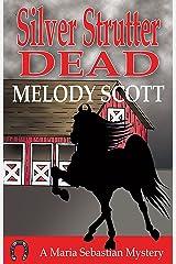 Silver Strutter Dead: A Maria Sebastian Mystery (Maria Sebastian Mysteries) Kindle Edition