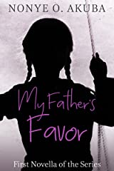 My Father's Favor Kindle Edition