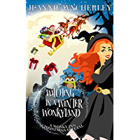 Witching in a Winter Wonkyland: A Wonky Inn Christmas Cozy Mystery (English Edition)