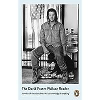 David Foster Wallace: The David Foster Wallace Reader