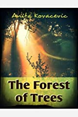 The Forest of Trees Kindle Edition