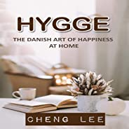 Hygge: The Danish Art of Happiness at Home