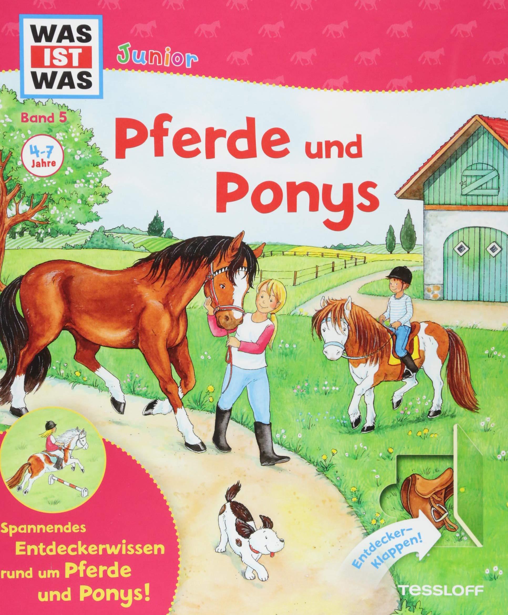 WAS IST WAS Junior Band 5. Pferde Und Ponys  Wie Pflegt Man Ein Pferd  Wie Lernt Man Reiten  Welche Pferde Gibt Es   WAS IST WAS Junior Sachbuch Band 5